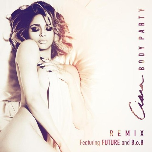 New Music: Ciara Body Party (Remix) ft. Future and B.o.B